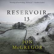 Reservoir 13 Audiobook, by Jon McGregor