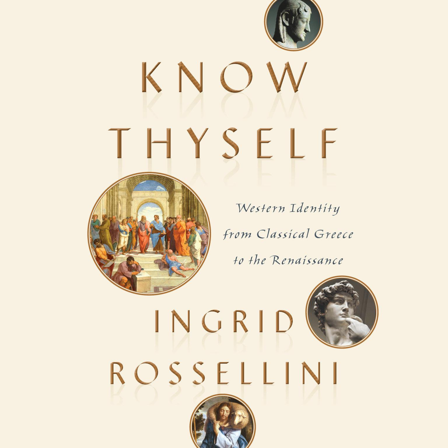 Printable Know Thyself: Western Identity from Classical Greece to the Renaissance Audiobook Cover Art
