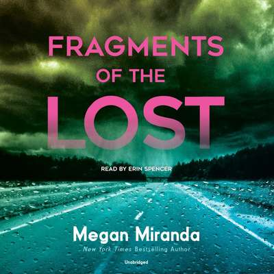 Fragments of the Lost Audiobook, by Megan Miranda