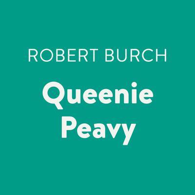 Queenie Peavy Audiobook, by Robert Burch