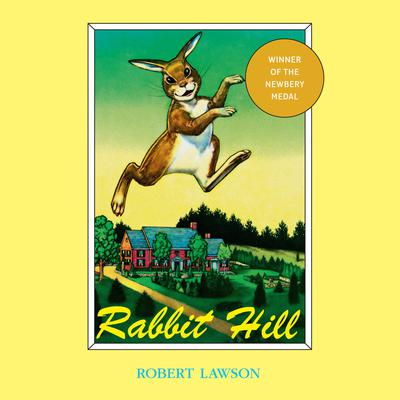 Rabbit Hill Audiobook, by Robert Lawson
