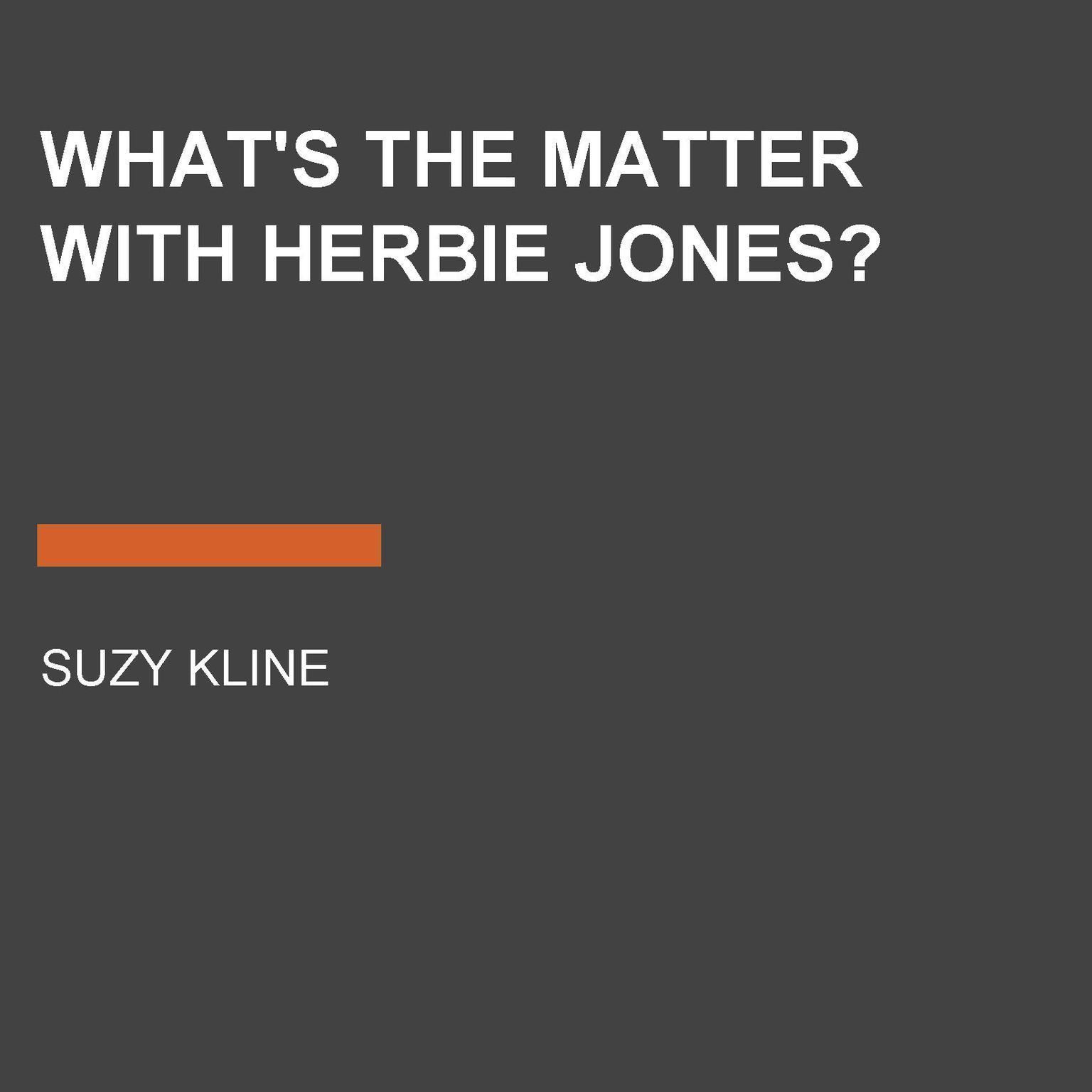 Whats the Matter with Herbie Jones? Audiobook, by Suzy Kline