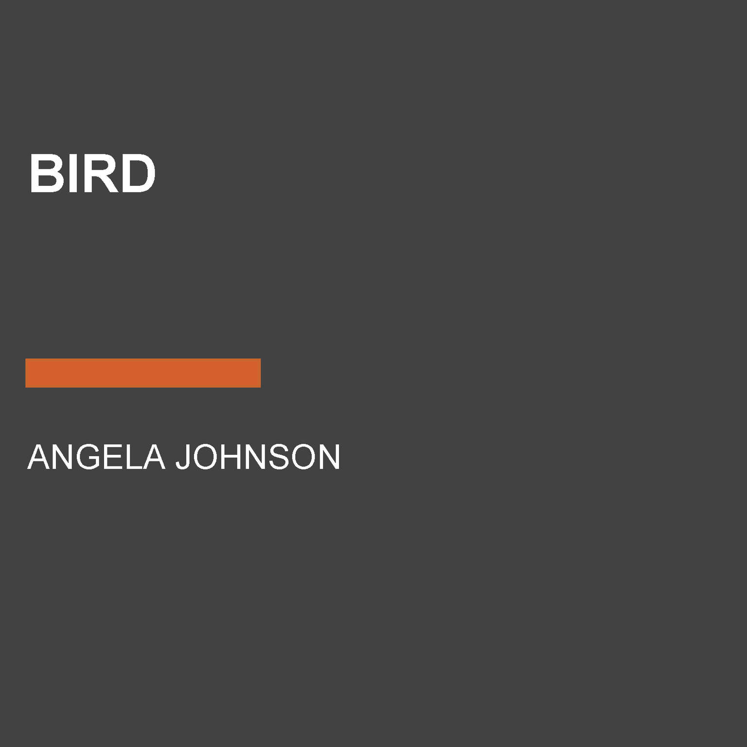 Bird Audiobook, by Angela Johnson