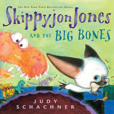 Skippyjon Jones and the Big Bones Audiobook, by Judy Schachner