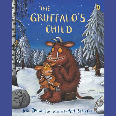The Gruffalos Child Audiobook, by Julia Donaldson