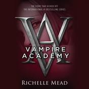 Vampire Academy Audiobook, by Richelle Mead