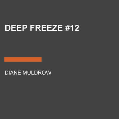 Deep Freeze #12 Audiobook, by Diane Muldrow
