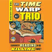 Summer Reading Is Killing Me! #7 Audiobook, by Jon Scieszka