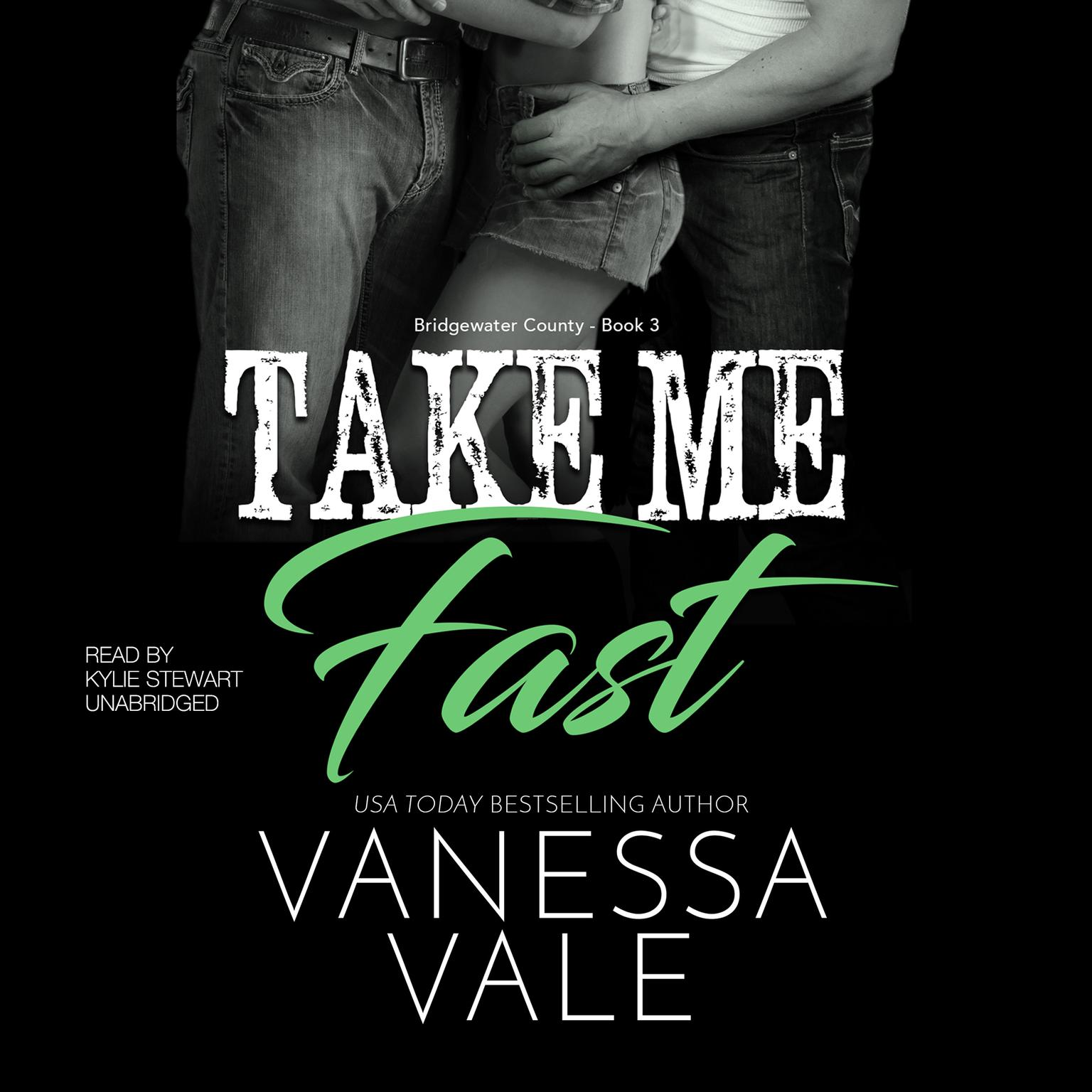 Take Me Fast Audiobook, by Vanessa Vale