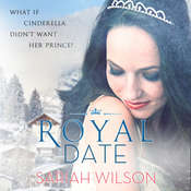 Royal Date Audiobook, by Sariah Wilson