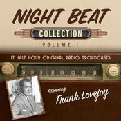 Night Beat, Collection 1 Audiobook, by Black Eye Entertainment