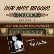 Our Miss Brooks, Collection 1 Audiobook, by Black Eye Entertainment