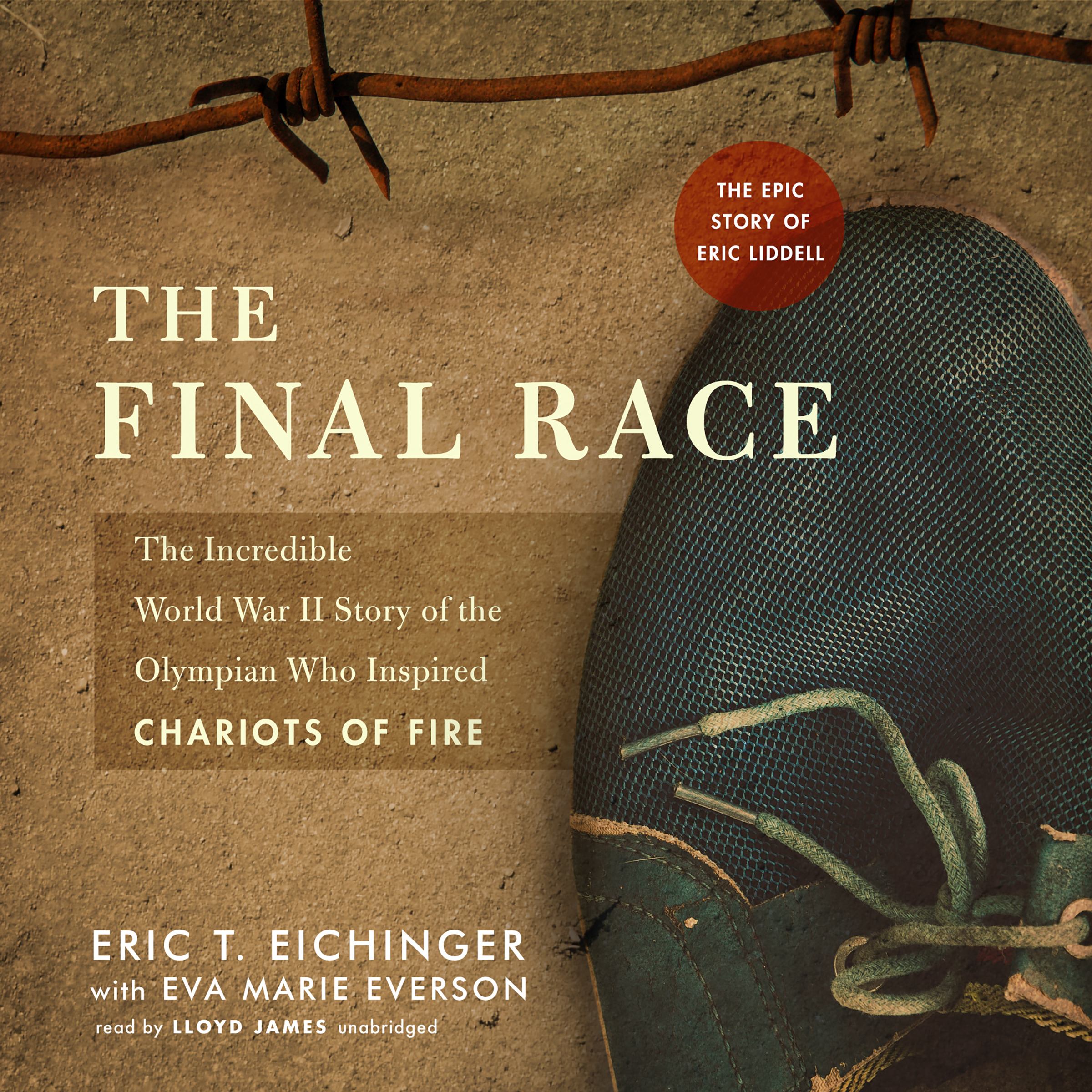 Printable The Final Race: The Incredible World War II Story of the Olympian Who Inspired Chariots of Fire Audiobook Cover Art