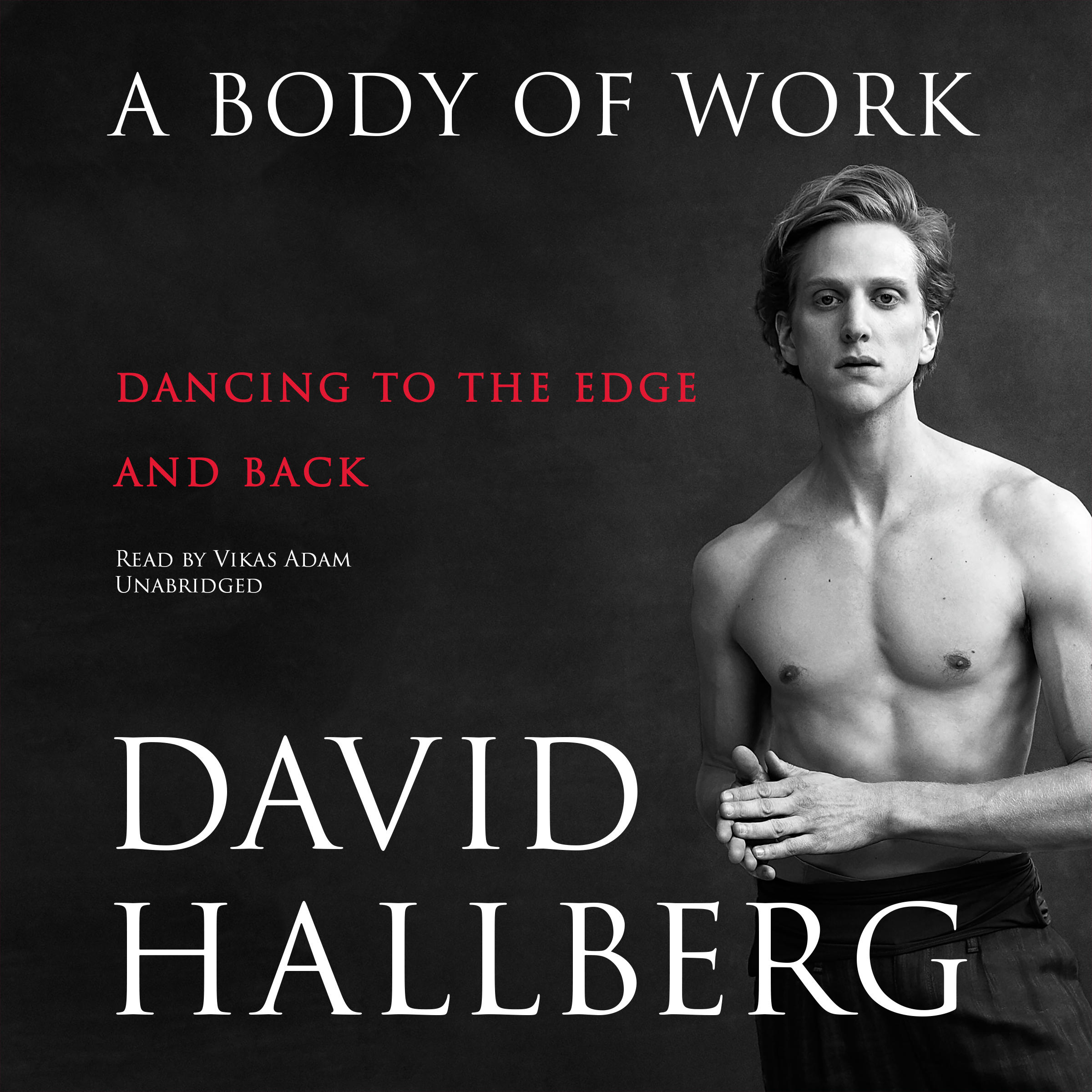Printable A Body of Work: Dancing to the Edge and Back Audiobook Cover Art