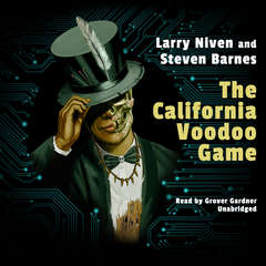 The California Voodoo Game Audiobook, by Larry Niven, Steven Barnes