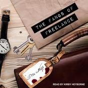The Fangs of Freelance Audiobook, by Drew Hayes
