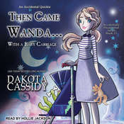 Then Came Wanda...With a Baby Carriage Audiobook, by Dakota Cassidy