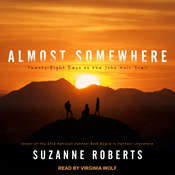 Almost Somewhere: Twenty-Eight Days on the John Muir Trail Audiobook, by Suzanne Roberts