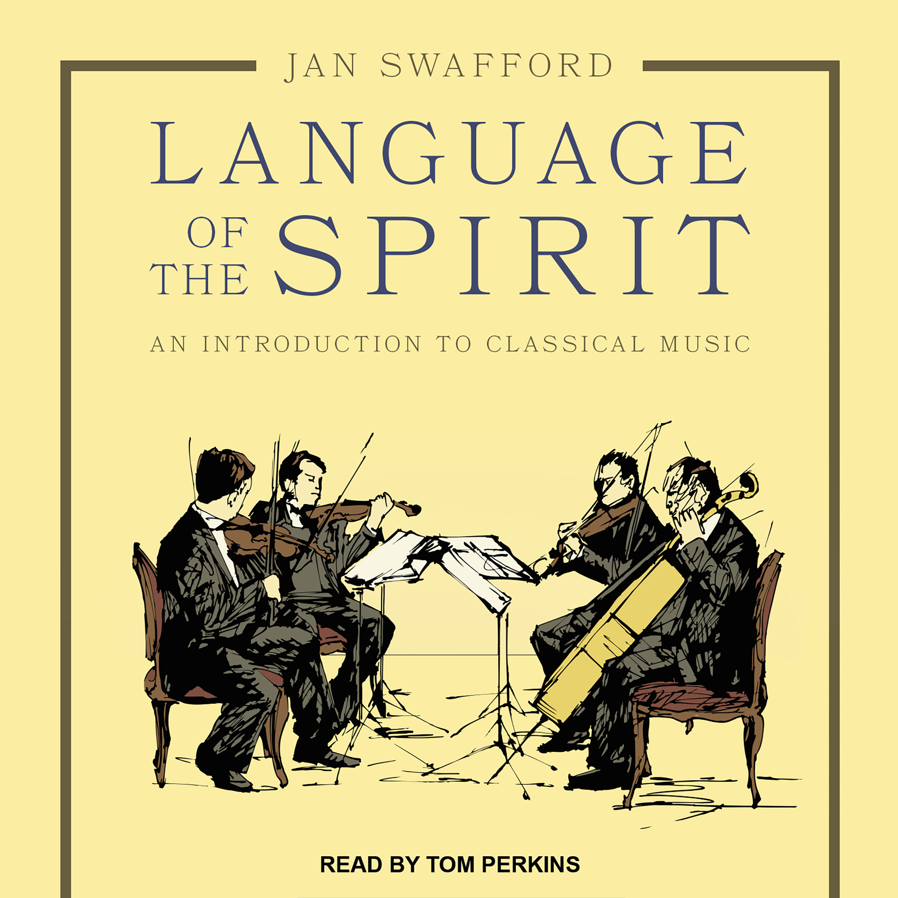 Printable Language of the Spirit: An Introduction to Classical Music Audiobook Cover Art