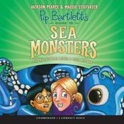 Pip Bartletts Guide to Sea Monsters Audiobook, by Jackson Pearce, Maggie Stiefvater