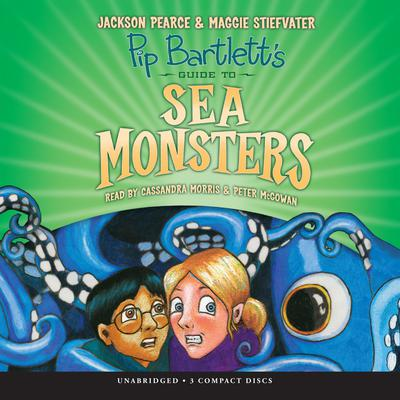 Pip Bartletts Guide to Sea Monsters Audiobook, by Jackson Pearce