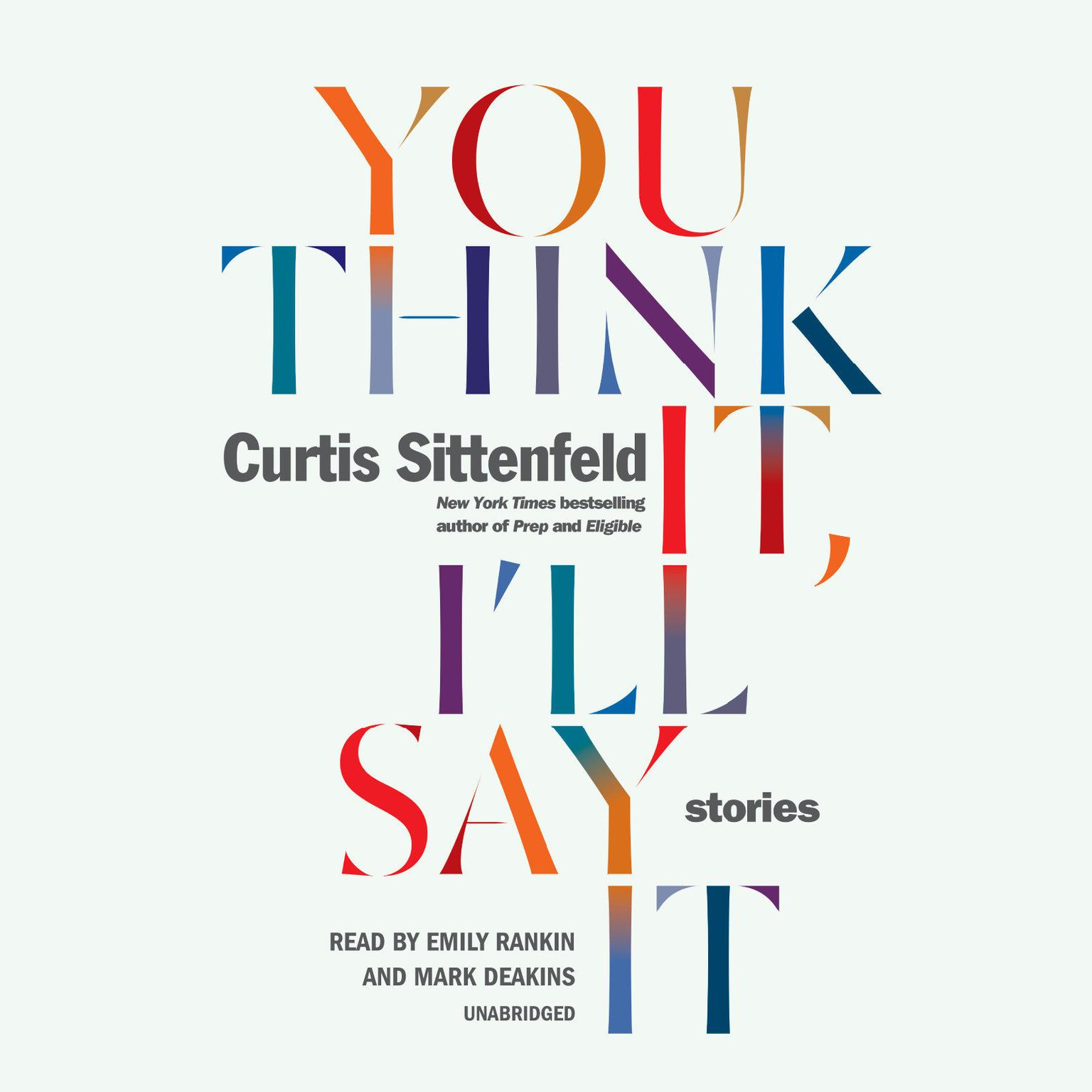 Printable You Think It, I'll Say It: Stories Audiobook Cover Art
