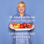 My American Dream Audiobook, by Lidia Matticchio Bastianich