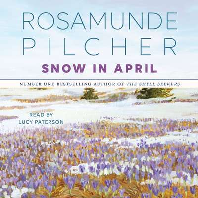 Snow In April Audiobook, by Rosamunde Pilcher