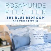 The Blue Bedroom: & Other Stories Audiobook, by Rosamunde Pilcher