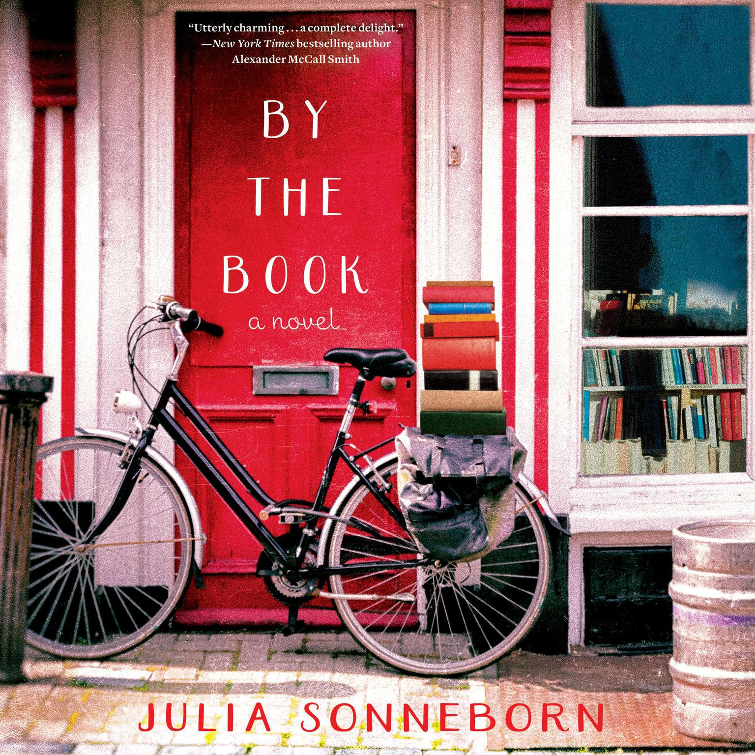 By the Book: A Novel Audiobook, by Julia Sonneborn