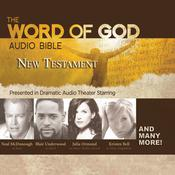 The Word of God Audio Bible: New Testament Audiobook, by a full cast