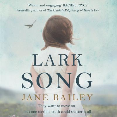 Lark Song Audiobook, by Jane Bailey