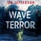 Wave of Terror Audiobook, by Jon Jefferson