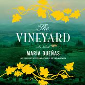 The Vineyard: A Novel Audiobook, by María Dueñas