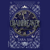 Chainbreaker Audiobook, by Tara Sim