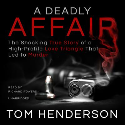 A Deadly Affair Audiobook, by Tom Henderson