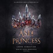 Ash Princess Audiobook, by Laura Sebastian