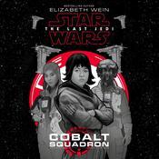 Star Wars: The Last Jedi Cobalt Squadron Audiobook, by Elizabeth Wein