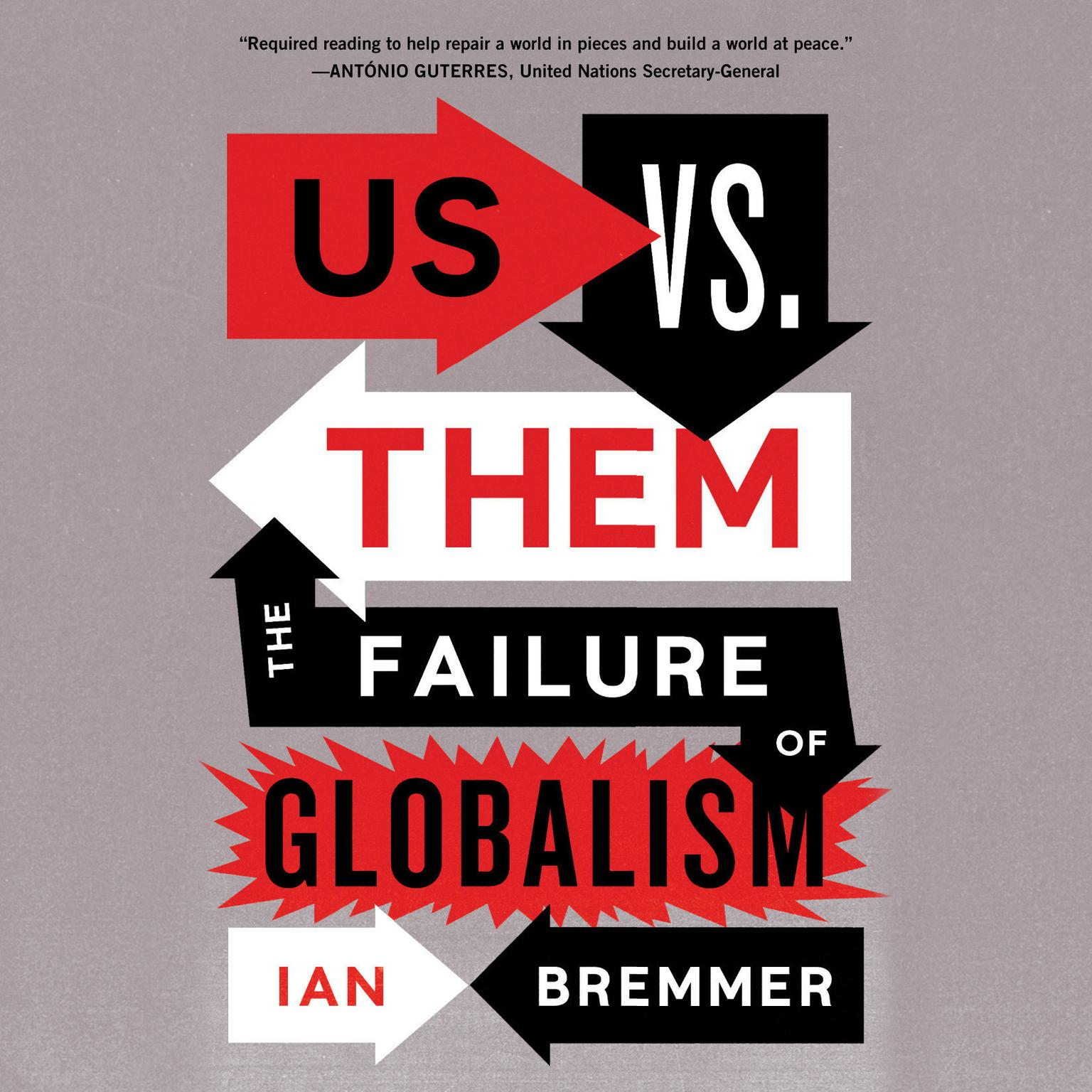 Printable Us vs. Them: The Failure of Globalism Audiobook Cover Art