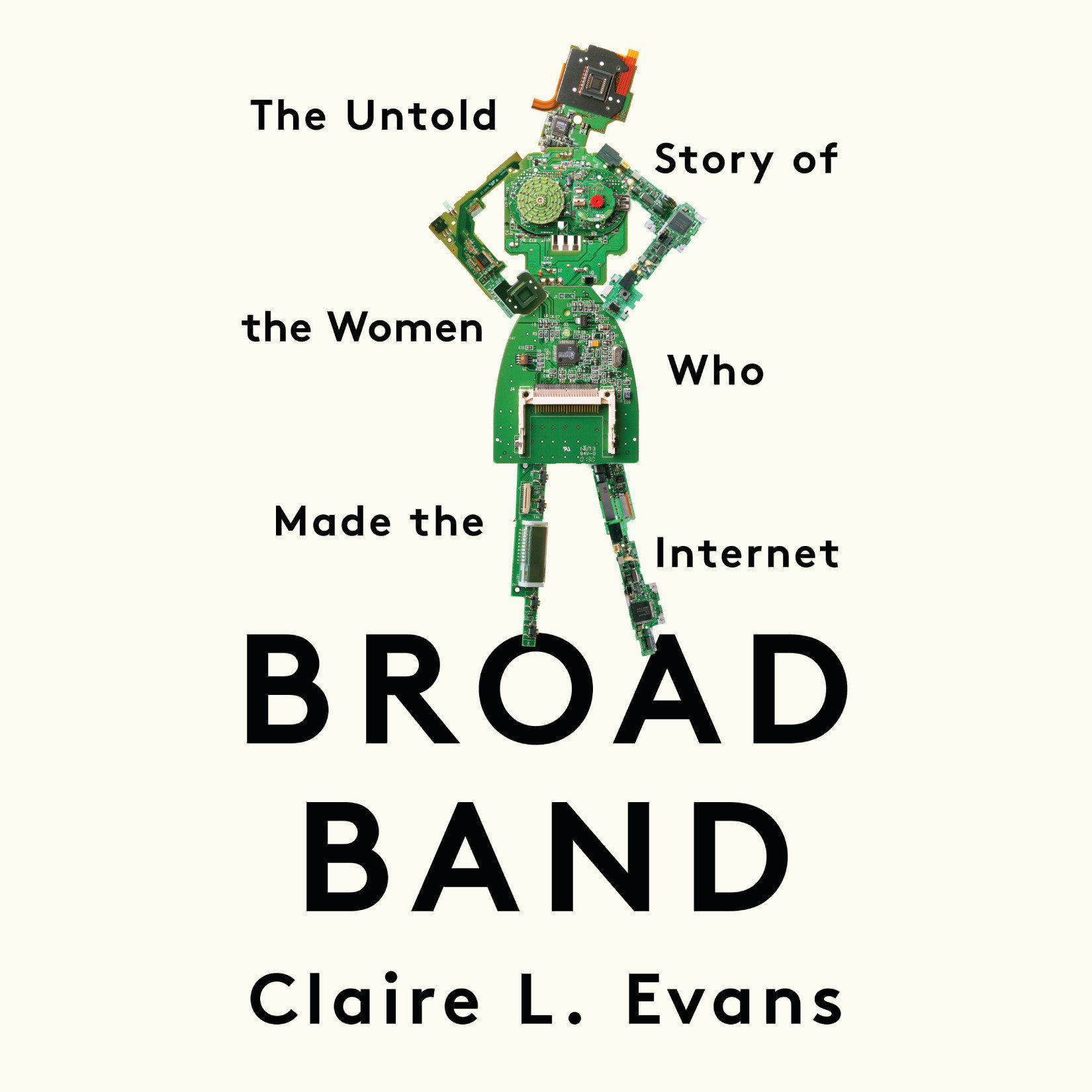 Printable Broad Band: The Untold Story of the Women Who Made the Internet Audiobook Cover Art