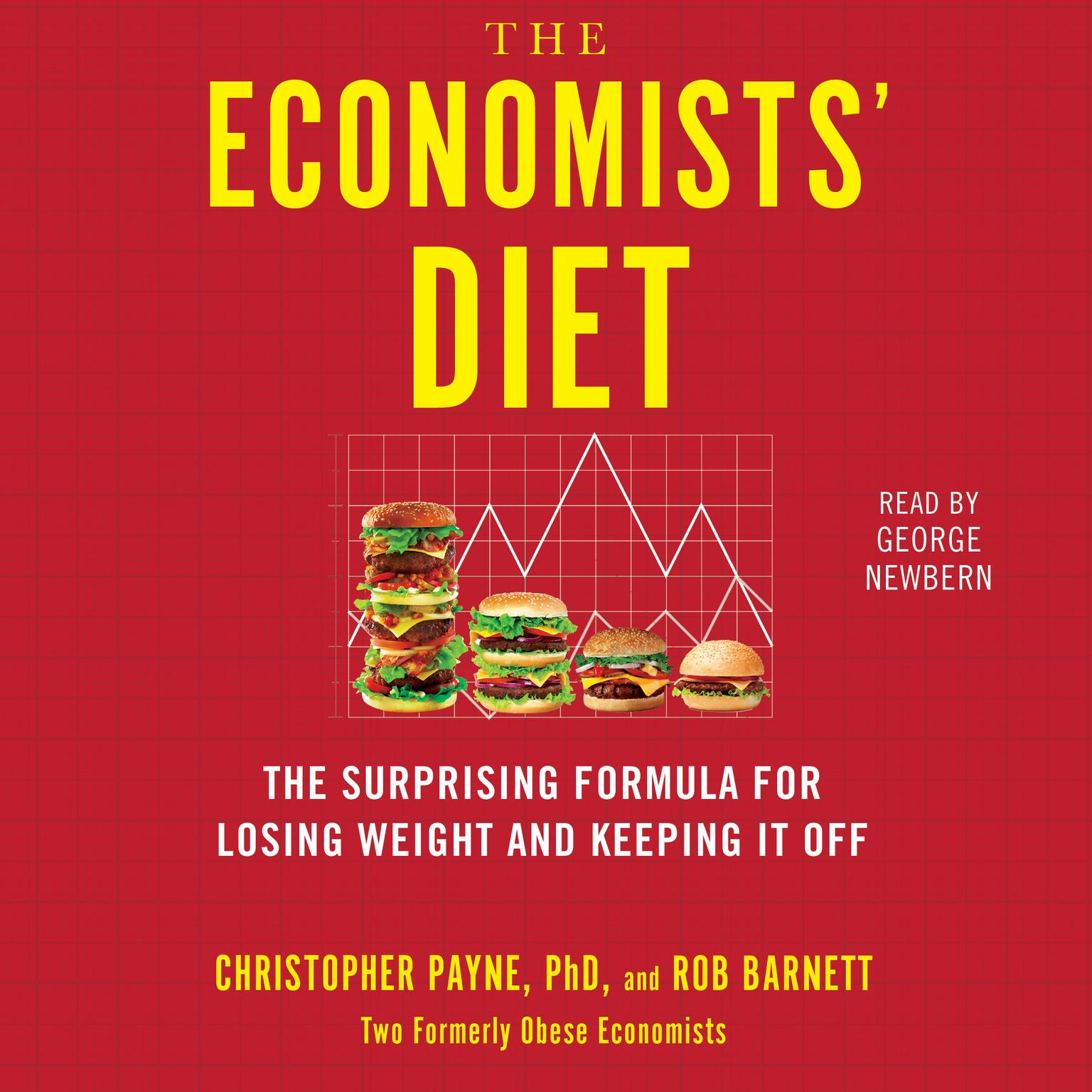Printable The Economists' Diet: Two Formerly Obese Economists Find the Formula for Losing Weight and Keeping It Off Audiobook Cover Art