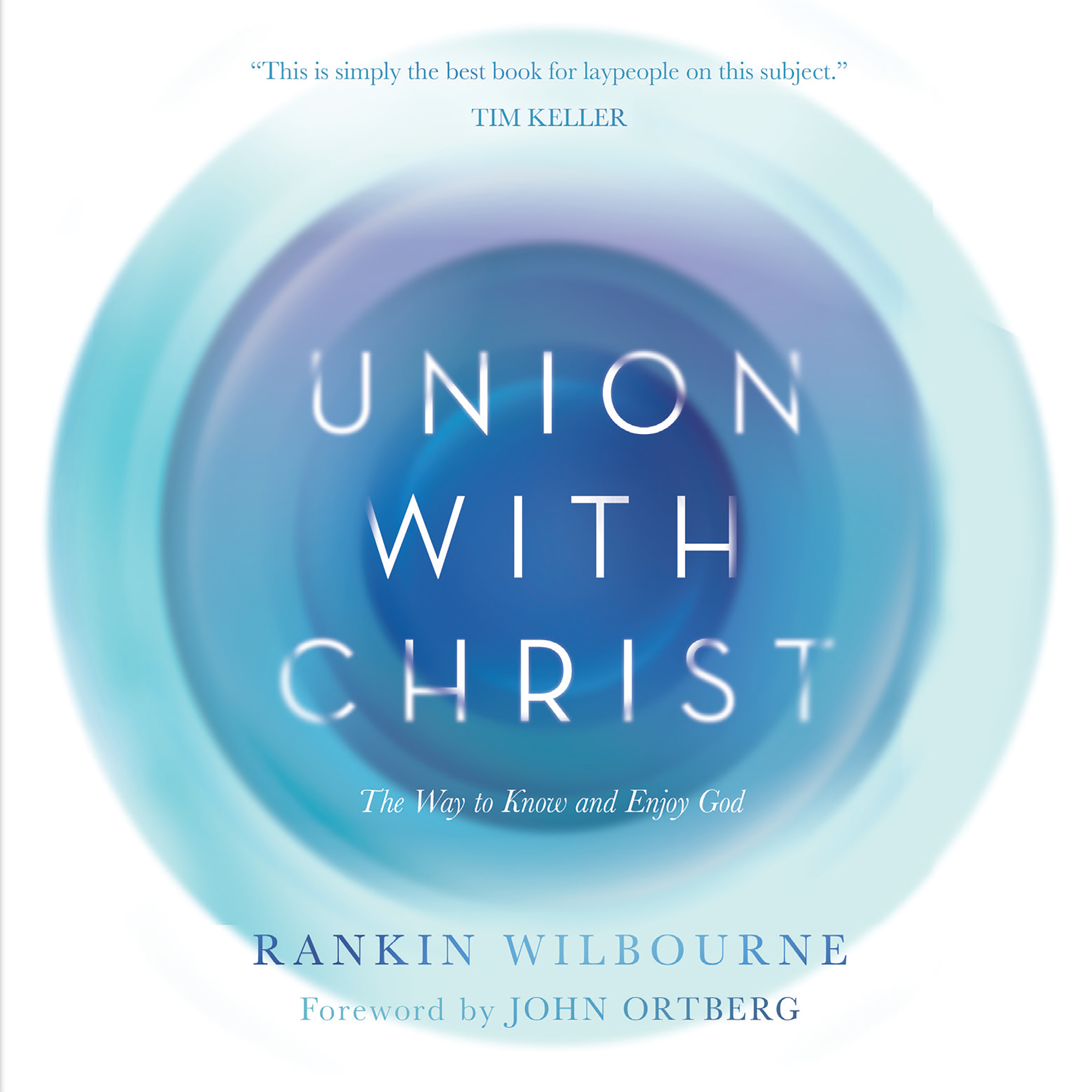 Printable Union With Christ: The Way to Know and Enjoy God Audiobook Cover Art