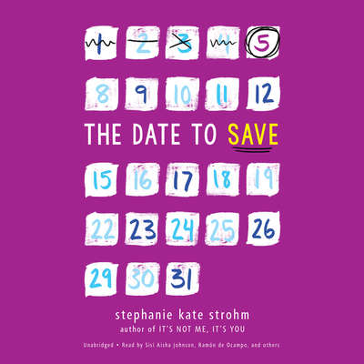 The Date to Save Audiobook, by Stephanie Kate Strohm