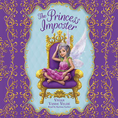 The Princess Imposter Audiobook, by Vivian Vande Velde