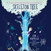 Skeleton Tree Audiobook, by Kim Ventrella