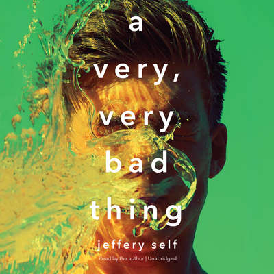 A Very, Very Bad Thing Audiobook, by Jeffery Self