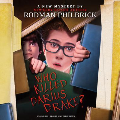 Who Killed Darius Drake?: A Mystery Audiobook, by Rodman Philbrick