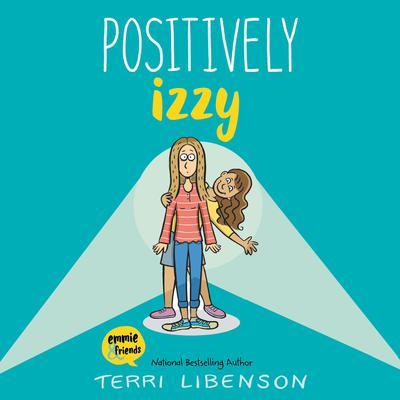 Positively Izzy Audiobook, by Terri Libenson