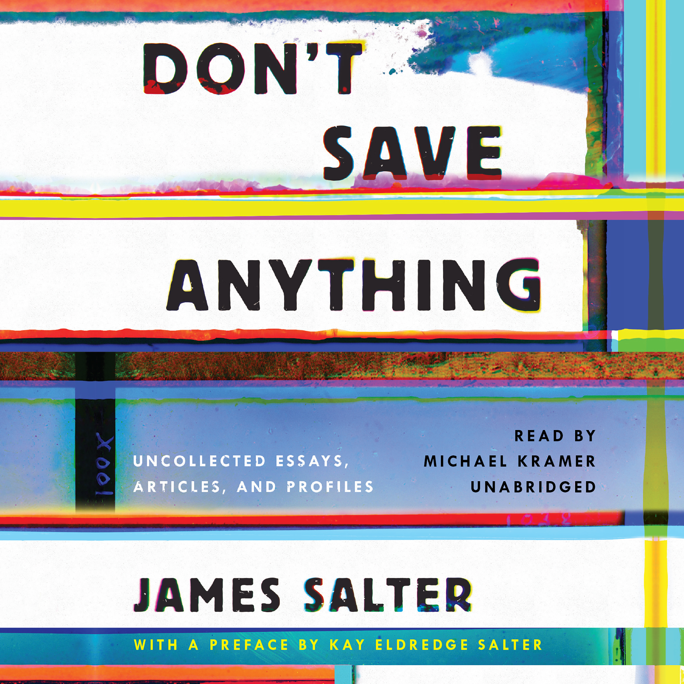 Printable Don't Save Anything: Uncollected Essays, Articles, and Profiles Audiobook Cover Art