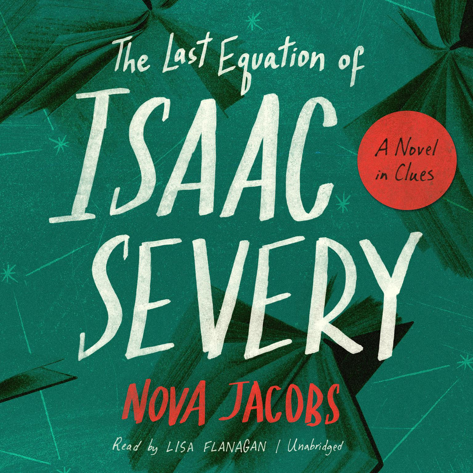 Printable The Last Equation of Isaac Severy: A Novel in Clues Audiobook Cover Art